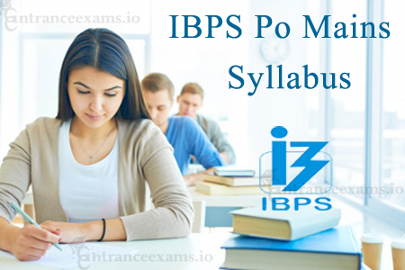 IBPS PO Mains Exam Syllabus 2017 | www.ibps.in PO/MT CWE 7 Mains Paper Pattern