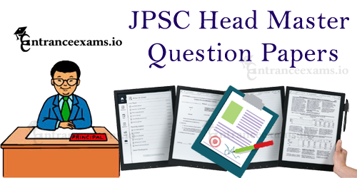 JPSC Headmaster Previous Year Question Papers | JPSC Sample Question Papers