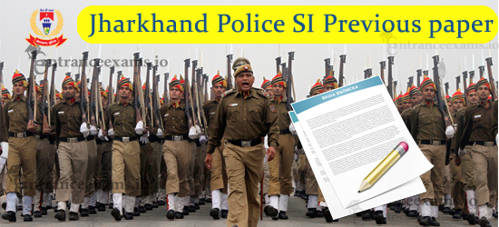 JSSC Police Sub Inspector Previous Papers | jhpolice.gov.in SI Solved Papers PDF