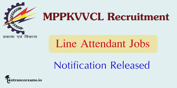 MPPKVVCL Recruitment 2017   307 MPWZ Line Attendant posts @ www.mpwz.co.in