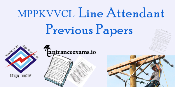 Download MPPKVVCL Line Attendant Sample Papers Pdf | MPEZ MPPKVVCL Vidyutkar Model Papers