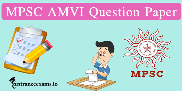 MPSC Assistant Motor Vehicle Inspector Previous Paper   MPSC AMVI Question Papers