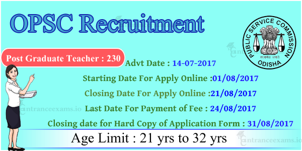 OPSC Post Graduate Teacher Recruitment 2017   682 Odisha PG Teacher, Veterinary Assistant Surgeon Class II Vacancies