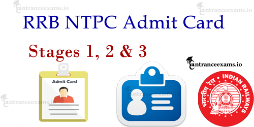 Railway NTPC Admit Card 2017   Download RRB NTPC (Prelims & Mains) Hall Ticket 2017 @ indianrailways.gov.in
