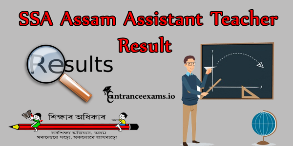 SSA Assam Assistant Teacher Result 2017   Download SSA Assam Teacher Merit List