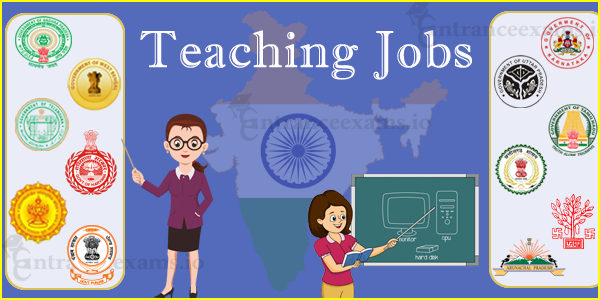 Latest Teaching Jobs 2020 21 | Govt School Teacher Jobs | Faculty Jobs in Engineering, Polytechnic Colleges