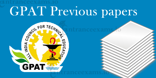 GPAT Previous Question Papers Pdf Free download @ aicte gpat.in