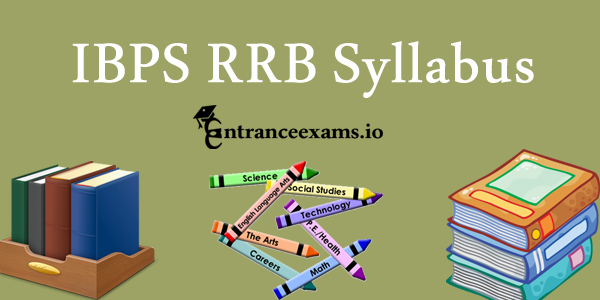 IBPS RRB 2017 Syllabus Pdf | Download Syllabus of RRB @ ibps.in