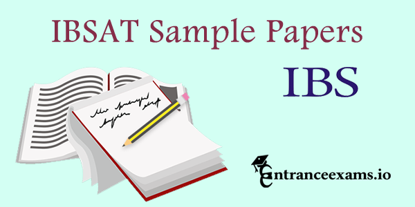 IBSAT Previous Papers | IBSAT Last Year Question Papers Pdf Download @ ibsindia.org