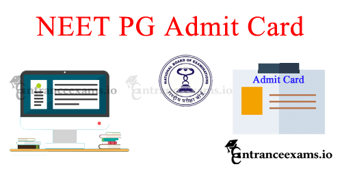 NEET PG 2020 Admit Card link Available | Download NEET PG Hall Ticket 2020 @ nbe.edu.in