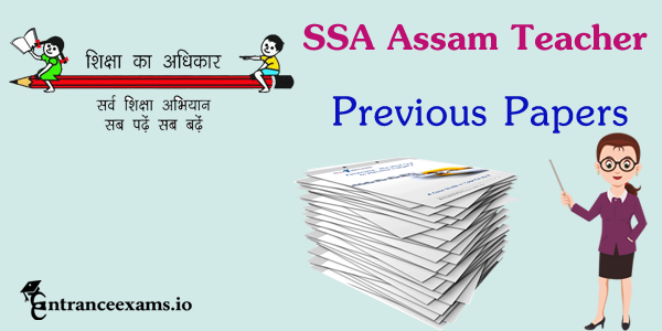 SSA Assam Primary Teacher Previous Papers Pdf Download @ ssaassam.gov.in