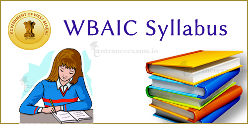 WBAIC CO, Field Officer Syllabus & Exam Pattern 2017   WBAIC Officer Exam Syllabi