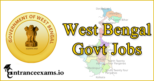 Latest West Bengal Govt Jobs 2018 19 | Sarkari Naukri in West Bengal (WB)