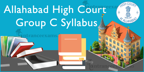 High Court of Allahabad Group C Syllabus 2021   AH C Junior Assistant Exam Pattern