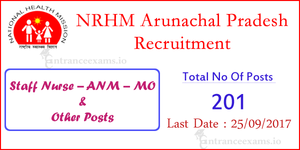 Arunachal Pradesh NRHM Recruitment 2017 | Apply for 201 ANM, Staff Nurse, MO Jobs in NRHM AP