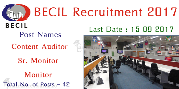 Broadcast Engineering Consultants India Limited Recruitment 2017 | 42 BECIL Vacancies