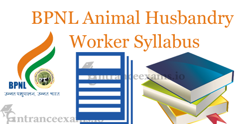 Bharatiya Pashupalan Animal Husbandry Worker Exam Syllabus @ bharatiyapashupalan.com