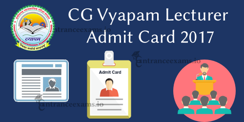 CGVyapam Lecturer Hall Ticket 2017 | Download Chhattisgarh UAD Admit Card 2017
