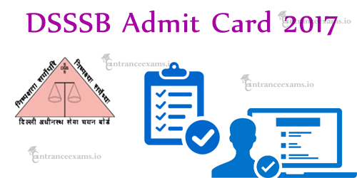 DSSSB DASS Grade IV Admit Card 2017 | Download Delhi SSSB LDC Clerk Hall Ticket 2017