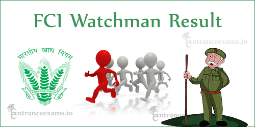 FCI Watchman Result 2017 All Zones   Food Corporation of India Chowkidar Merit List