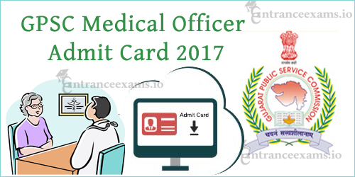 GPSC Assistant Engineer Civil Admit Card 2017 Download | Gujarat PSC MO Call Letter