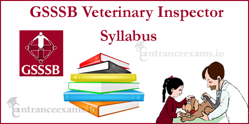 GSSSB Municipal Engineer Wireman Syllabus 2017 | Gujarat Veterinary Inspector Exam Pattern