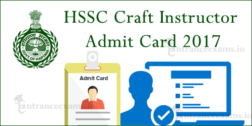 HSSC Craft Instructor Hall Ticket 2017 | hssc.gov.in Computer Operator Admit Card