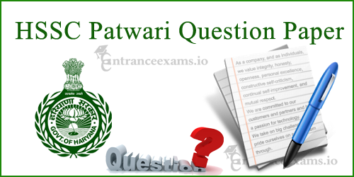 Haryana Patwari Exam Question Paper | Download HSSC Patwari Model Papers @ hssc.gov.in