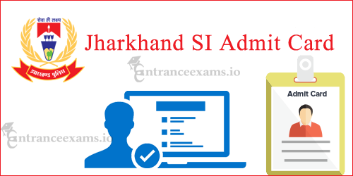 Download Jharkhand Police Sub Inspector Hall Ticket 2017 | JSSC PSI Exam Date, Call Letter