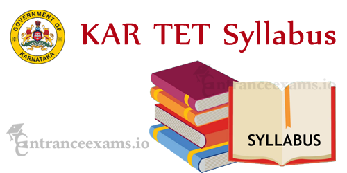 Karnataka Teacher Syllabus | KAR TET 2017 Exam Syllabus @ schooleducation.kar.nic.in