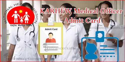 KARHFW Senior Medical Officer Admit Card 2017 | Download KARHFW मेडिकल ऑफिसर Hall Ticket