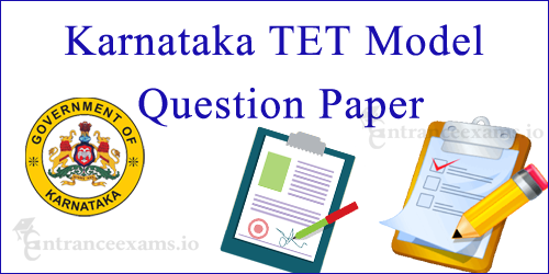 Karnataka TET Model Question Paper with Answer Key | Download KARTET Previous Papers