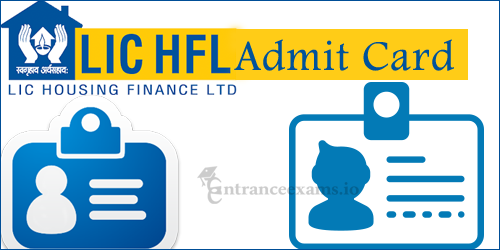 Download LICHFL Admit Card 2017 Released | LIC Housing Finance Assistant Hall Ticket @ lichousing.com
