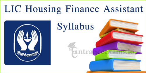 Life Insurance Corporation HFL Assistant Syllabus | LIC HFL Assistant Manager Syllabus