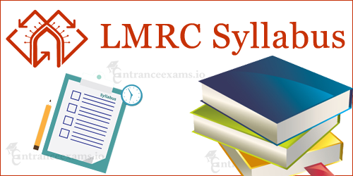 Download LMRC JE Syllabus | Lucknow MRC Junior Engineer Syllabus @ www.lmrcl.com