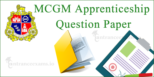 BMC MCGM Apprenticeship Previous Year Question Paper | MCGM Old Papers @ mcgm.gov.in
