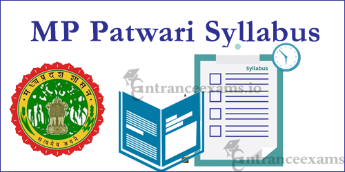 Madhya Pradesh Patwari 2017 Syllabus | Download MPPEB Patwari Syllabus @ www.vyapam.nic.in