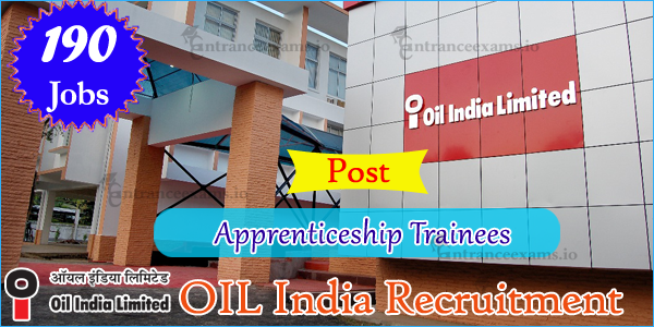 Oil India Limited Recruitment 2017 | Apply for 190 OIL Apprenticeship Trainee Jobs 2017
