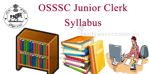 OSSSC Junior Clerk Syllabus 2017   Odisha SSSC Jr Clerk Exam Pattern PDF
