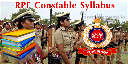 Railway Protection Force Constable Syllabus 2017 | RPF Women Constable Syllabus