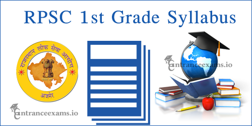 Download RPSC Syllabus in Hindi | RPSC Grade 1 Teacher Syllabus @ rpsc.rajasthan.gov.in