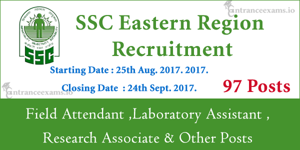 SSCER Recruitment 2017 | Apply Online for 97 SSC Eastern Region Vacancy @ www.sscer.org