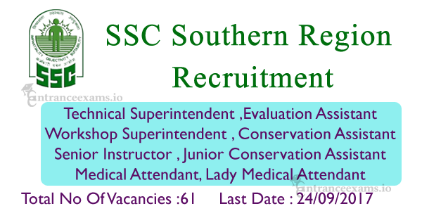 SSC SR Recruitment 2017 | 61 Latest Group B & C Job Vacancy in SSC Southern Region