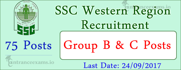 SSC Western Region Recruitment 2017   75 Research, Laboratory Asst & other posts