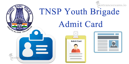 TNSP Youth Bridage Hall Ticket 2017   Download TN Special Police Hall Ticket