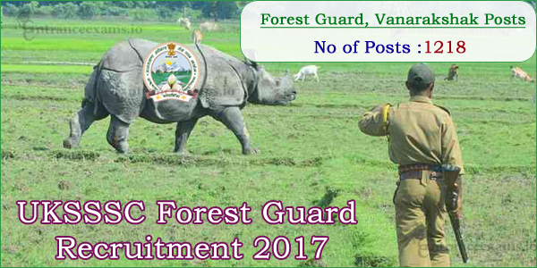 Uttarakhand Forest Guard Recruitment 2017 | Apply Online for 1218 sssc.uk.gov.in Van Rakshak Jobs