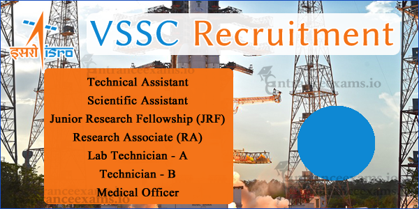 ISRO VSSC Careers 2017 2018 | Vikram Sarabhai Space Centre Recruitment @ vssc.gov.in