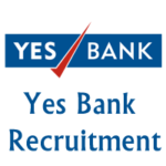 Latest Recruitment in Yes Bank 2017-18 | Apply Online for Yes Bank Current Vacancies