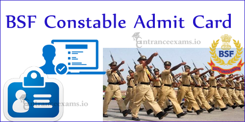 BSF Tradesman Constable Admit Card 2021 Download Steps | BSF Constable Exam Date