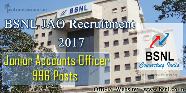 BSNL Junior Accounts Officer Recruitment 2017 | Apply for 996 JAO BSNL Jobs 2017 @ bsnl.co.in